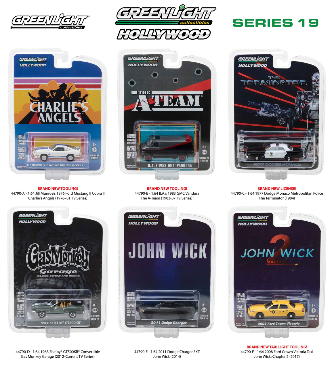 Brand new 1:64 scale diecast car models of Hollywood Series / Release 19 6pc Set die cast car models by Greenlight.Brand new boxes.Limited edition.Has rubber tires.Detailed exteriors.Officially licensed product.Die cast metal body and chassis.Each model is packed in individual blister pack.Dimensions of each car is approximately L-2 1/2 inches long.Might come with a chase car instead of one of the cars in a set but it is not guaranteed.THIS SET INCLUDES FOLLOWING MODELS:2011 Dodge Charger John Wick Movie (2014).1977 Dodge Monaco The Terminator Movie (1984).B.As 1983 GMC Vandura The A Team (1983-1987 TV Series).2008 Ford Crown Victoria New York City Taxi John Wick Chapter:2 Movie (2017).Jil Munroes Ford Mustang II Cobra II White Charlies Ang